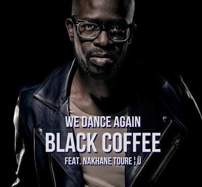 Black Coffee Ft Nakhane Toure We Dance Again