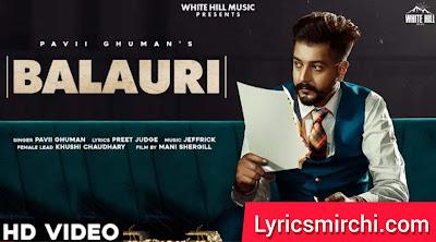 BALAURI बलौरी Song Lyrics | Pavii Ghuman | Latest Punjabi Song 2020
