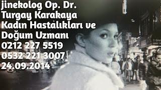 Kürtaj fiyatları dr turgay karakaya