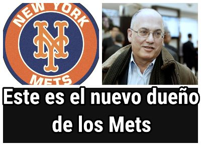 Steve Cohen compra los Mets por 2,4 millones de dolares