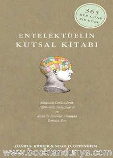 Noah D. Oppenheim, David S. Kidder - Entelektüelin Kutsal Kitabı