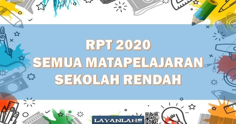 Rpt 2020 Kssr Semua Matapelajaran Sekolah Rendah Layanlah Berita Terkini Tips Berguna Maklumat