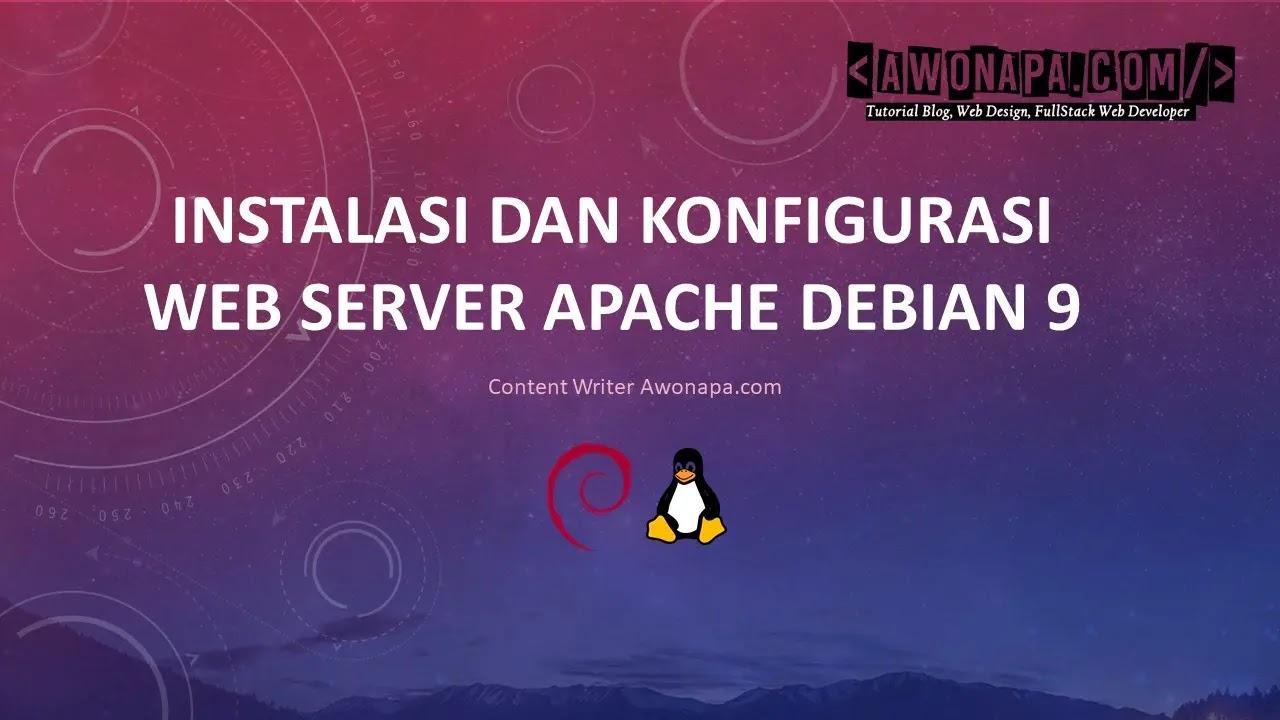 Konfigurasi Web Server Apache Debian 9