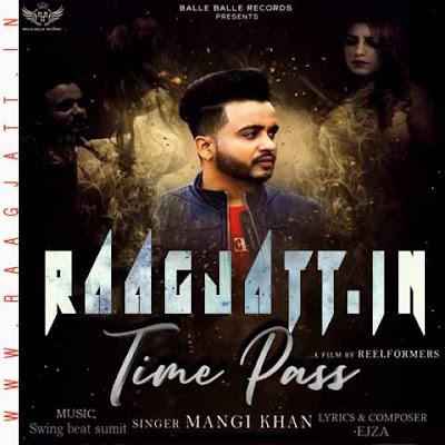 Time Pass by Mangi Khan lyrics