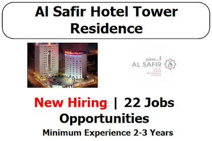 New Hiring Al Safir Hotel Tower Residence 2021