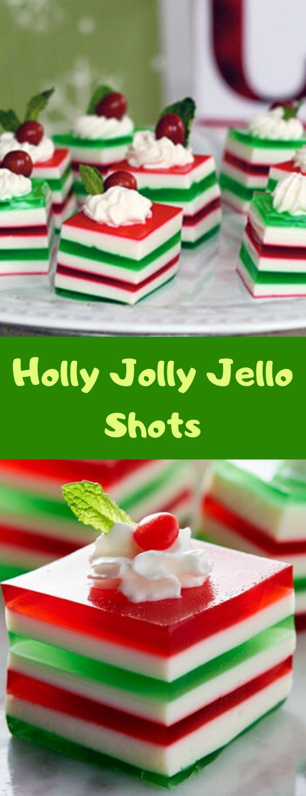 Holly Jolly Jello Shots #dessert #christmas