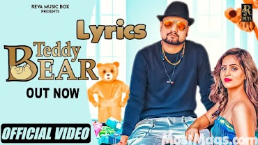 Teddy Bear Lyrics | KD | New Haryanvi Song 2020