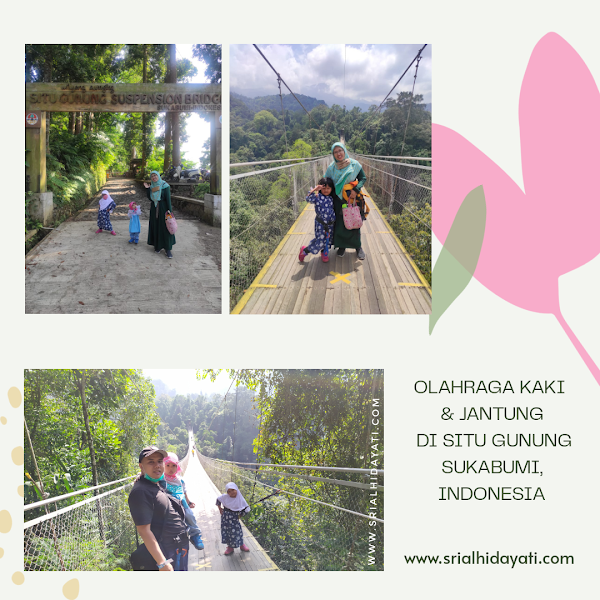 Jalan jalan ke Jembatan Gantung (Suspension Bridge) Situ Gunung, Sukabumi, Indonesia