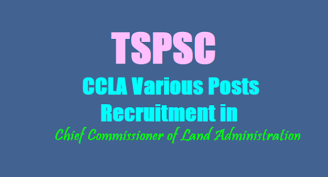 TSPSC CCLA Posts recruitment 2017,ccla posts results, ccla hall tickets