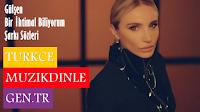 Ünlü Şarkıcı Gülşen'in Seslendirdiği Bir İhtimal Biliyorum Adlı Parçanın Şarkı Sözleri