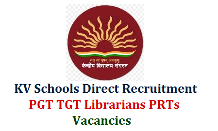 Kendriya Vidyalaya Sangathan PGT TGT PRT Librarians Direct Recruitment Notification 2018 - Get Details  KV Schools Direcr Recruitment Notificaiton 2018 for Post Graduate Teachers PGTs Trained Graduate Teachers TGTs Librarians PRTs Vacancies Eligibility Hindi English Mathematics Biology Physics Chemistry  Economics Commerce Civics Sanskrit History Geography PGT and TGT Posts Vacancies Eligible intended candidates have submit Online Application form at official website www.kvsangathan.nic.in kendriya-vidyalaya-sangathan-pgt-tgt-librarians-prts-recruitment-apply-online-kvsangathan.nic.in