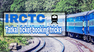 Tatkal ticket booking timing on IRCTC