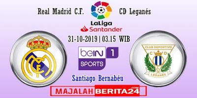 Prediksi Real Madrid vs Leganes — 31 Oktober 2019