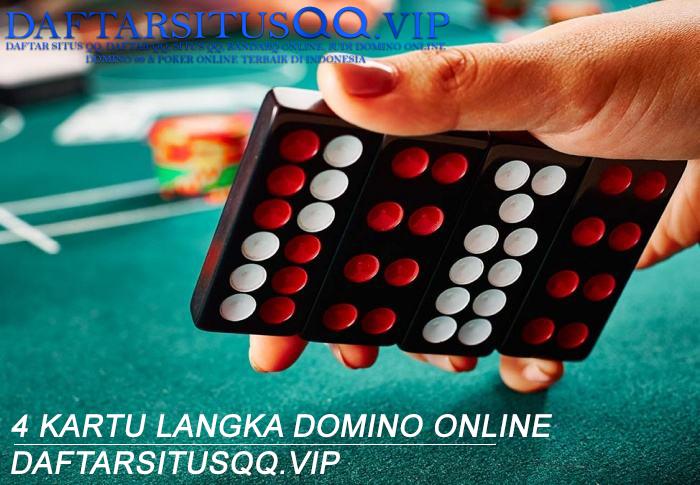 4 Kartu Langka Domino Online