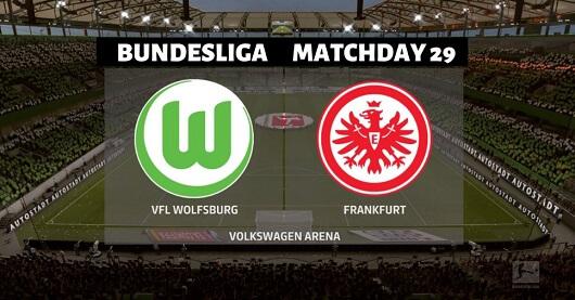 Matchday 29 Bundesliga: Wolfsburg vs Frankfurt Fantasy Football Match Preview
