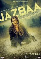 Jazbaa (2015) online y gratis