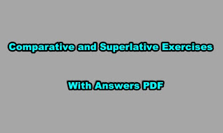 Comparative and Superlative Exercises With Answers PDF