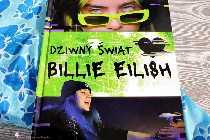 Dziwny świat Billie Eilish - recenzja