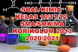 Soal Kimia kelas 12 semester 1 dan 2 Kurikulum 2013