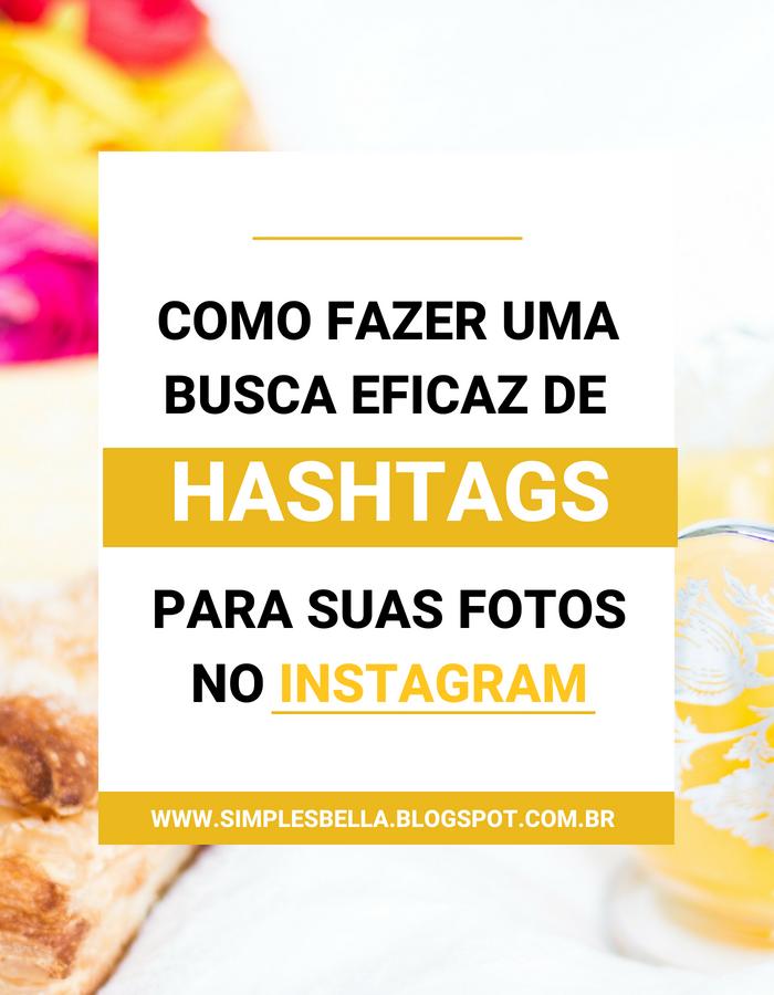 Como fazer uma busca eficaz de Hashtags no Instagram
