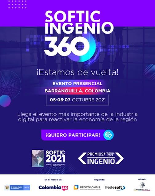 SOFTIC INGENIO 360, el evento mas importante de la industria digital esta de vuelta