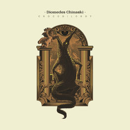 CD Crocodiloboy – Diomedes Chinaski 2020