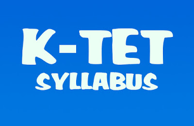 Kerala K-TET Category 1, 2, 3 and 4 Syllabus