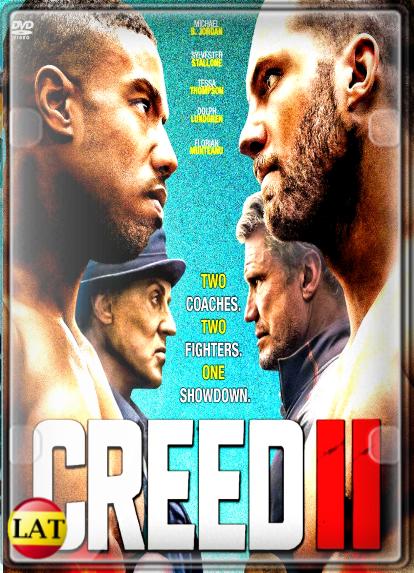 Creed II: Defendiendo el Legado (2018) DVDRIP LATINO