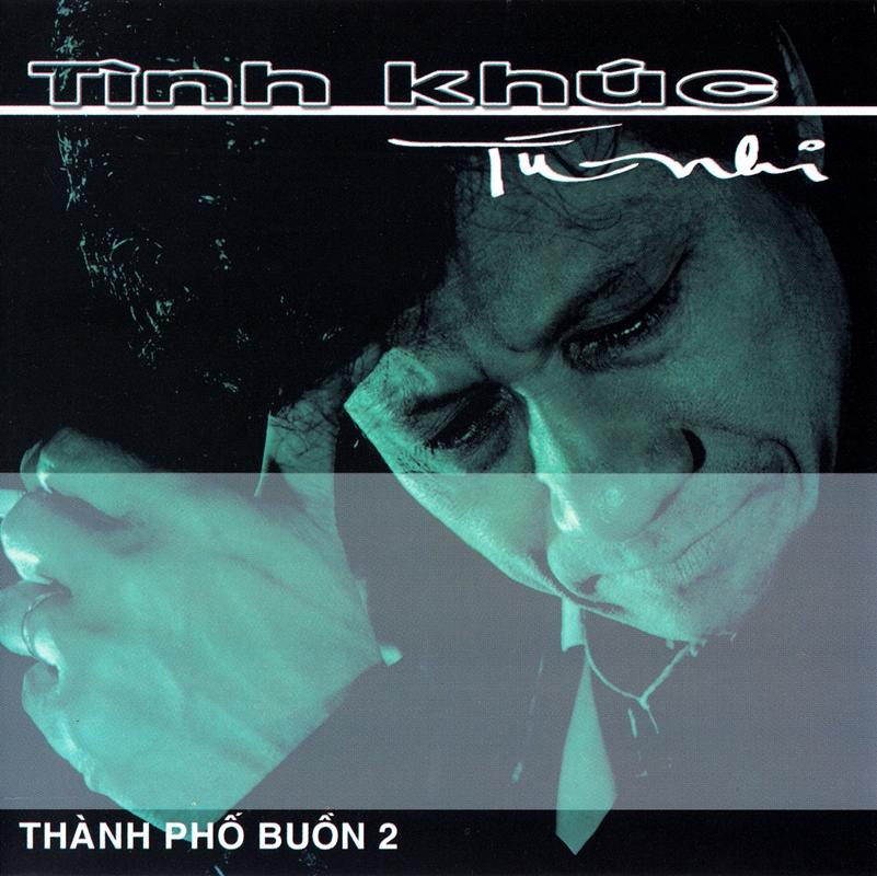 VIPCD001 - Chế Linh - Tình Khúc Tú Nhi - Thành Phố Buồn 2 (NRG)