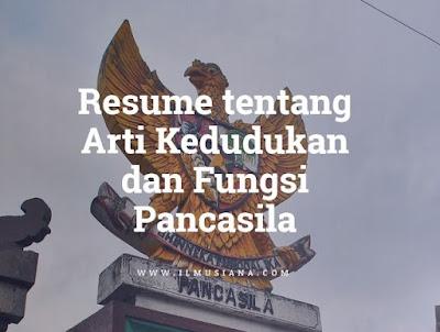 resume tentang arti, kedudukan, dan fungsi Pancasila