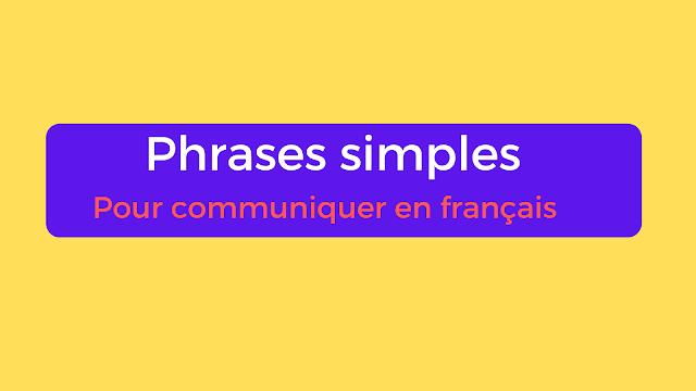 30 Phrases simples pour communiquer en français