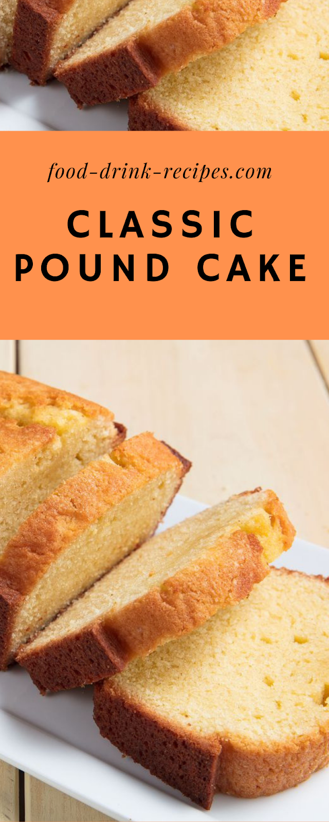 Classic Pound Cake - food-drink-recipes.com