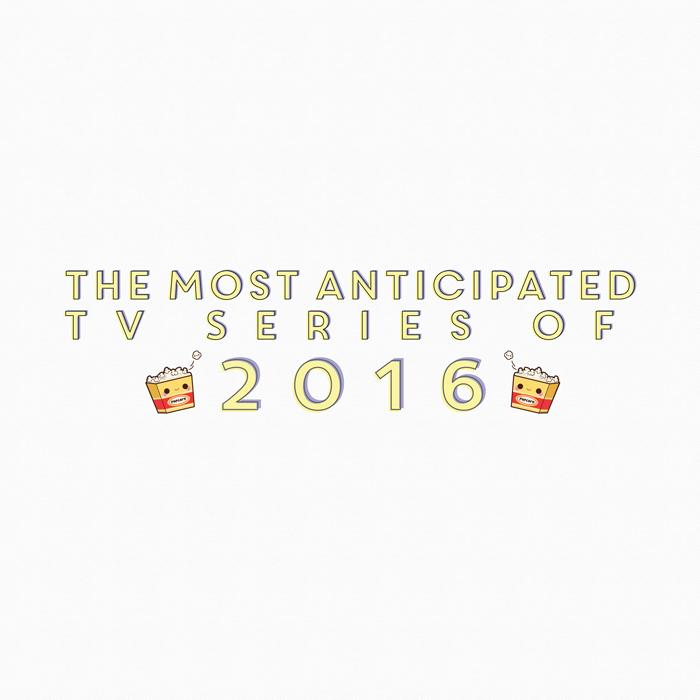[Tv-Series] Le serie tv più attese del 2016