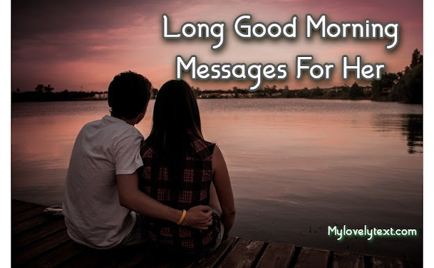 Long Good Morning Messages For Her
