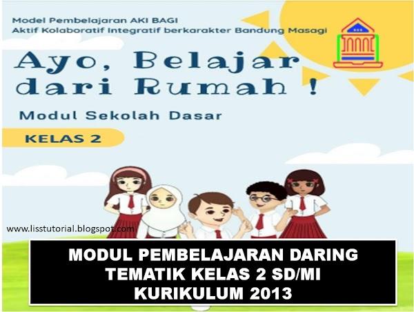 Modul Pembelajaran Daring Tematik Kelas 2 SD/MI Kurikulum 2013