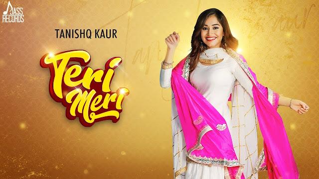 Teri Meri Song Lyrics - Tanishq Kaur