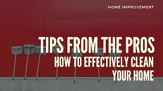 Effective ways to clean your home