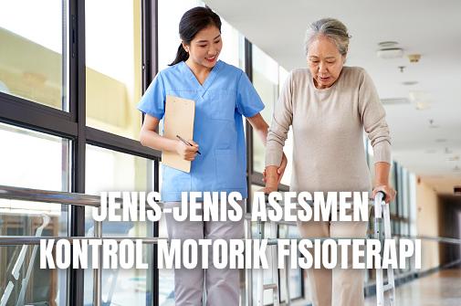 Jenis-Jenis Asesmen Kontrol Motorik Fisioterapi Action Research Arm Test Action Research Arm Test adalah digunakan untuk mengkaji fungsi ekstremitas atas pada individu setelah stroke, secara hierarki menyusun evaluasi memegang, mengganggam, mencubit, dan gerak lengan kasar.  Arm Function Test Arm Function Test atau Uji Fungsi Lengan adalah asesmen ekstremitas atas yang meliputi asesmen pergerekan lengan dan trunk melalui evaluasi performa dalam memutar roda yang berjalan. Fungsi tangan dikaji melalui delapan tugas fungsional, dan pergerakan pasif, tonus otot, serta nyeri dievaluasi.  Ashburn's Physical Assessment For Stroke Patient Ashburn's Physical Assessment For Stroke Patient atau Asesmen Fisik Ashburn Untuk Pasien Stroke adalah asesmen yang menyediakan skala ordinal, dibedakan menjadi tiga bagian utama : tungkai bawah, tungkai atas, dan aktivitas keseimbangan dan pergerakan.  Carr dan Shepherd's Motor Assessment Scale (MAS) Carr dan Shepherd's Motor Assessment Scale (MAS) atau Skala Asesmen Motorik Carr dan Shepherd adalah skala yang mengukur fungsi motorik setelah stroke dalam delapan tugas: dari telentang ke posisi berbaring miring pada sisi yang utuh, dari telentang ke duduk di atas samping tempat tidur, duduk seimbang, dari duduk ke berdiri, berjalan, fungsi lengan atas, pergerakan tangan, dan aktivitas tengan lanjutan. Asumsi bahwa perbaikan ditandai dengan gerakan sterotipik pada proses sinergis dan perbaikan pada rangkaian proksimal ke distal. Setiap hal dinilai pada skala 7 titik dari 0 hingga 6.  Fugl-Meyer Assessment (FMA) Fugl-Meyer Assessment (FMA) atau Asesmen Fugl-Meyer adalah skala asesmen menggunakan rangkaian perbaikan Brunnstorm sebagai rangka kerja dalam mengembangkan skala ordinal untuk mengkaji performa motor pada individu setelah stroke. Alat ini memiliki lima komponen: pergerakan sendi dan nyeri, sensasi, keseimbangan, fungsi motorik ekstremitas atas, dan fungsi motorik ekstremitas bawah.  Functional Test For The Hemiparetic Upper Extremi