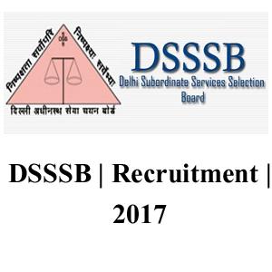 Delhi Subordinate Services Selection Board | Recruitment | 2017