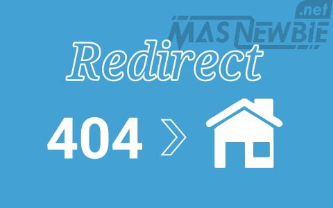 Redirect Halaman Error 404 ke Homepage