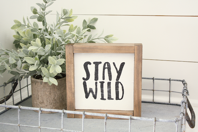 Mini Stay Wild Sign