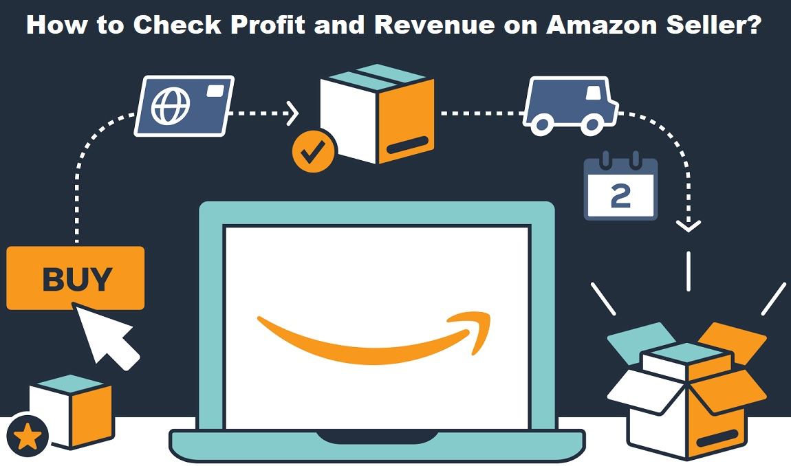 How to Check Profit on Amazon Seller