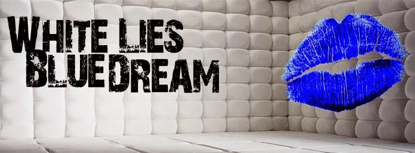 White Lies Blue Dream