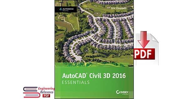 AutoCAD Civil 3D 2016 Essentials- Autodesk Official Press by Eric Chappell