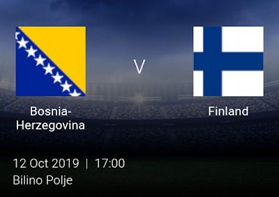 LIVE MATCH: Bosnia Vs Finland UEFA Euro 2020 Qualifiers 12/10/2019