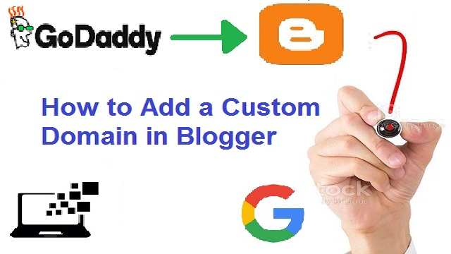 How to Add a Custom Domain in Blogger