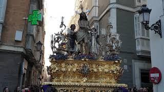 Nuestro Padre Jesús Atado a la Columna y Azotes por Plaza Mina. Semana Santa Cádiz 2019