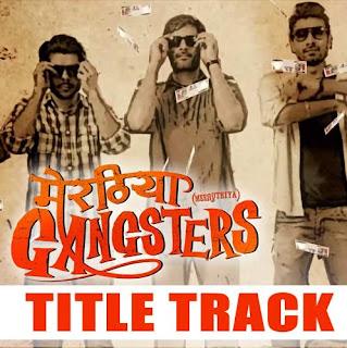Meeruthiya Gangsters Lyrics - Title Song
