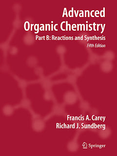 Advanced Organic Chemistry Part B Reaction and Synthesis 5th Edition