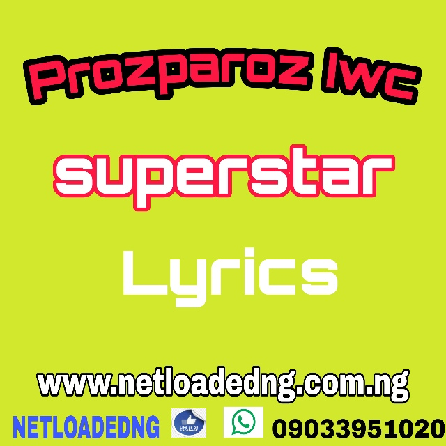 prozparoz iwc_superstar lyrics
